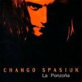 La Ponzoña by Chango Spasiuk