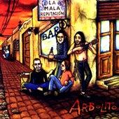 La Mala Reputación by Arbolito