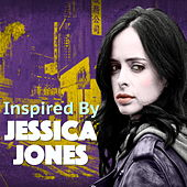 Inspired By 'Jessica Jones' von Various Artists