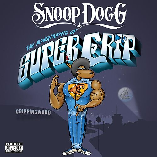 Play & Download Super Crip by Snoop Dogg | Napster
