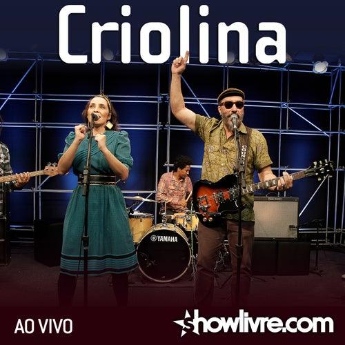 Criolina no Estúdio Showlivre (Ao Vivo) de Criolina