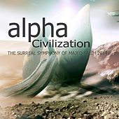 Alpha Civilization by Majed Salih