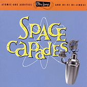 Play & Download Ultra Lounge, Volume 3: Space-Capades by Various Artists | Napster
