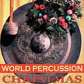 World Percussion Christmas by Andrea Centazzo