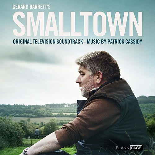 Smalltown (Original Television Soundtrack) by Patrick Cassidy