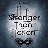 Sound the Alarm by Stranger Than Fiction