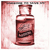 Play & Download Someone To Save Us by The Black Moods | Napster