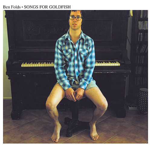 Songs for Goldfish (Live) von Ben Folds