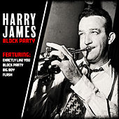 Harry James - Block Party von Harry James