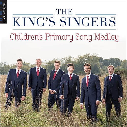 Children's Primary Song Medley (Live at BYU) by King's Singers