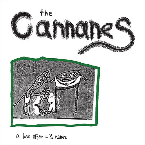 Play & Download A Love Affair With Nature by The Cannanes | Napster