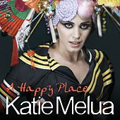 A Happy Place (Remixes) by Katie Melua