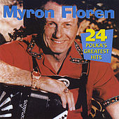 Play & Download 24 Polkas Greatest Hits by Myron Floren   Napster