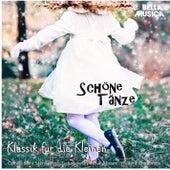 Klassik für die Kleinen: Schöne Tänze by Various Artists