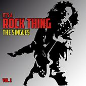 It's a Rock Thing: The Singles, Vol. 1 by Various Artists