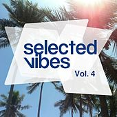 Selected Vibes, Vol. 4 - Finest in Electronic Music von Various Artists