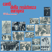Play & Download Canti Della Resistenza Europea by Various Artists | Napster