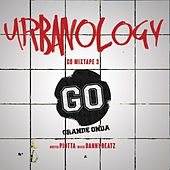 Play & Download Urbanology Go Mixtape 3 by Various Artists | Napster