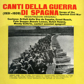 Canti Della Guerra di Spagna by Various Artists