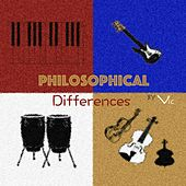 Play & Download Philosophical Differences by V.I.C. | Napster