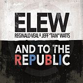 Play & Download And to the Republic by Elew | Napster