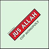 Play & Download Cop Monopoly by Jus Allah | Napster
