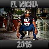 Play & Download El Micha 2016 by Various Artists | Napster