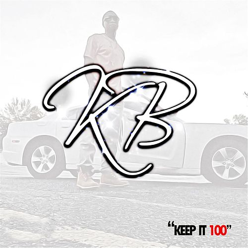 Play & Download Keep It 100 by KB | Napster