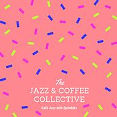 Café Jazz with Sprinkles by Jazz