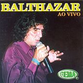 Balthazar Ao Vivo by Balthazar