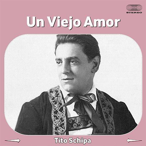 Play & Download Un Viejo Amor by Tito Schipa | Napster