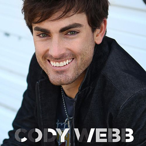 Play & Download Cody Webb by Cody Webb | Napster
