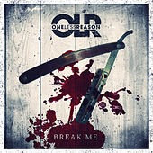 Break Me by One Less Reason