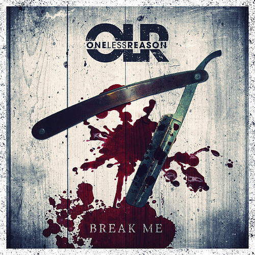 Play & Download Break Me by One Less Reason | Napster