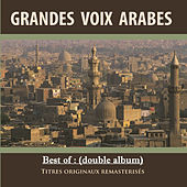 Play & Download Best of: Grandes voix arabes (Double album remasterisé) by Various Artists | Napster