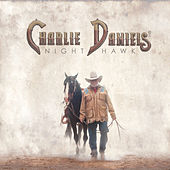 Night Hawk by Charlie Daniels