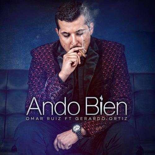 Ando Bien (feat. Gerardo Ortiz) by Omar Ruiz