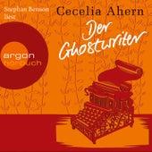 Der Ghostwriter - Novelle (Ungekürzte Lesung) von Cecelia Ahern