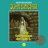 Tonstudio Braun, Folge 41: Das Leichenhaus der Lady L. by John Sinclair
