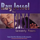 Play & Download The First Seventy Years by Ray Jessel | Napster