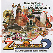 Play & Download Que Lindo Es Michoacán (Puros Sones) by Banda Zirahuen | Napster