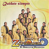 Play & Download Quédate Siempre by Banda Zirahuen | Napster