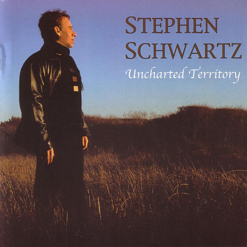 Play & Download Uncharted Territory by Stephen Schwartz | Napster
