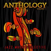 Jazz Music Collective: Anthology, Vol. 1 by Various Artists