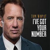 Play & Download I've Got Your Number by Tom Wopat | Napster