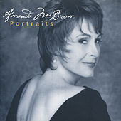 Portraits - The Best of Amanda Mcbroom by Amanda McBroom