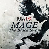 Play & Download The Black Swan by Mage | Napster