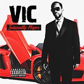 Play & Download Independently Major by V.I.C. | Napster