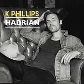 Hadrian (feat. Adam Duritz) by K Phillips