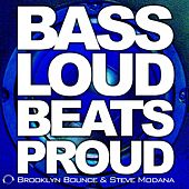 Play & Download Bass Loud Beats Proud by Brooklyn Bounce | Napster